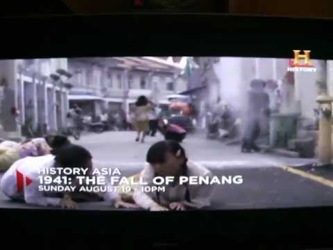 Fall Of Penang – History Channel
